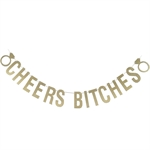 VENI MASEE® CHEERS BITCHES Diamond Ring Single Party Banner Bunting Flags